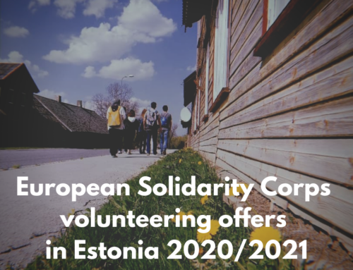 Call for Volunteers for European Solidarity Corps volunteering projects in Estonia – 2020/2021